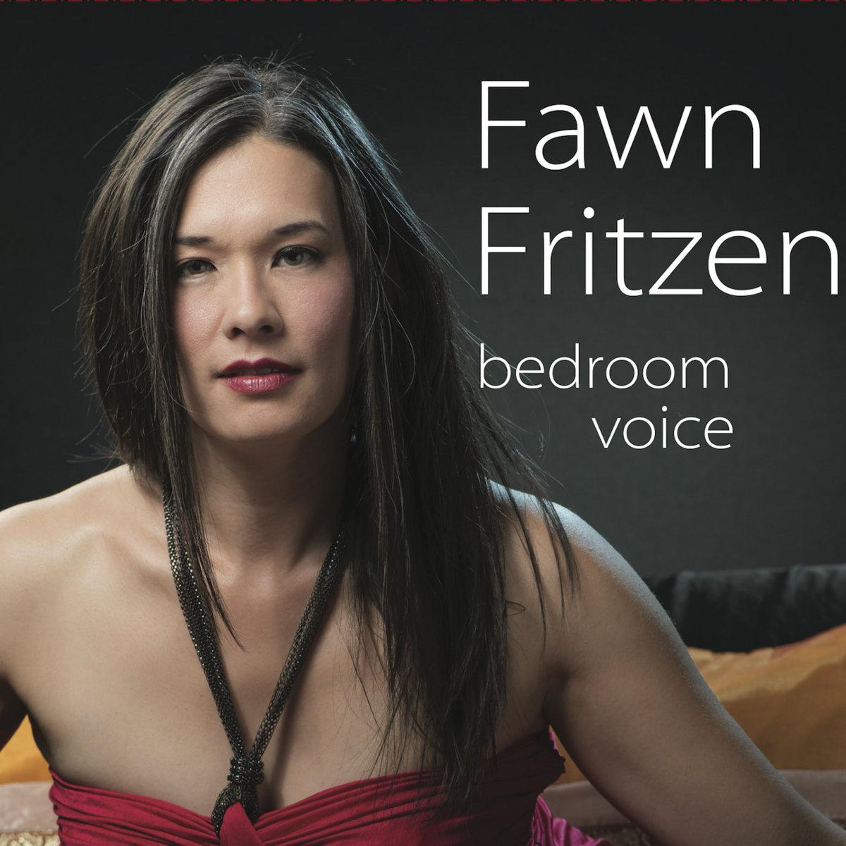 Bedroom Voice. Bedroom Voice   Fawn Fritzen
