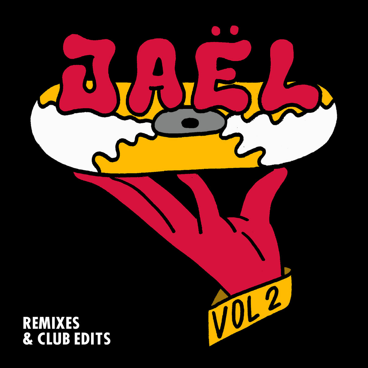 Jaël - Remixes & Club Edits VOL  2 | JAEL