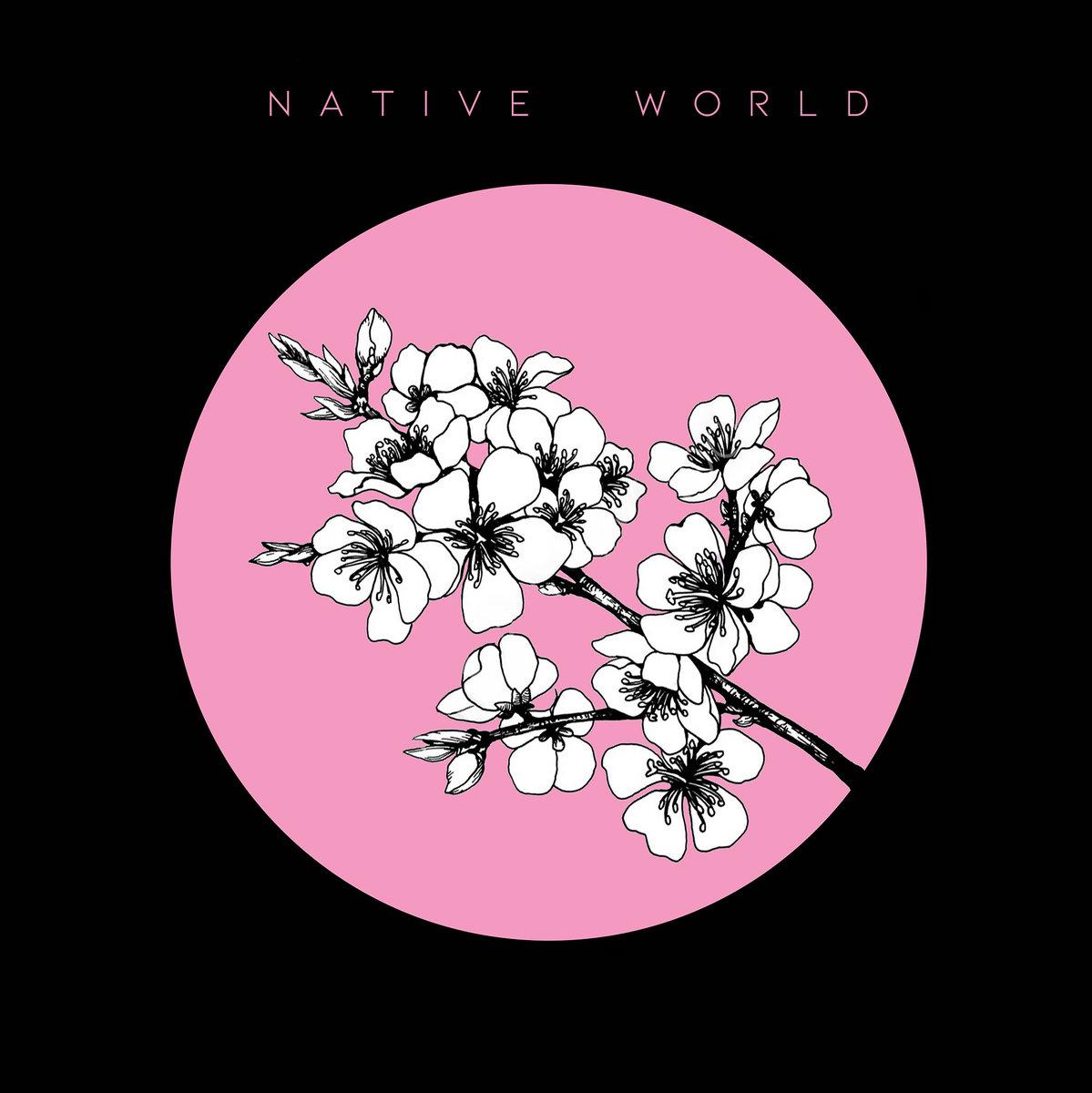 Native World - Native World [EP] (2019)