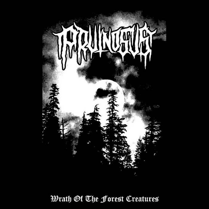 PRUINOSUS – Wrath Of The Forest Creatures