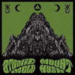 ATOMIC MOLD + MOUNT HUSH - Split Album