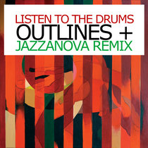Listen To The Drums w / Jazzanova Remix cover art
