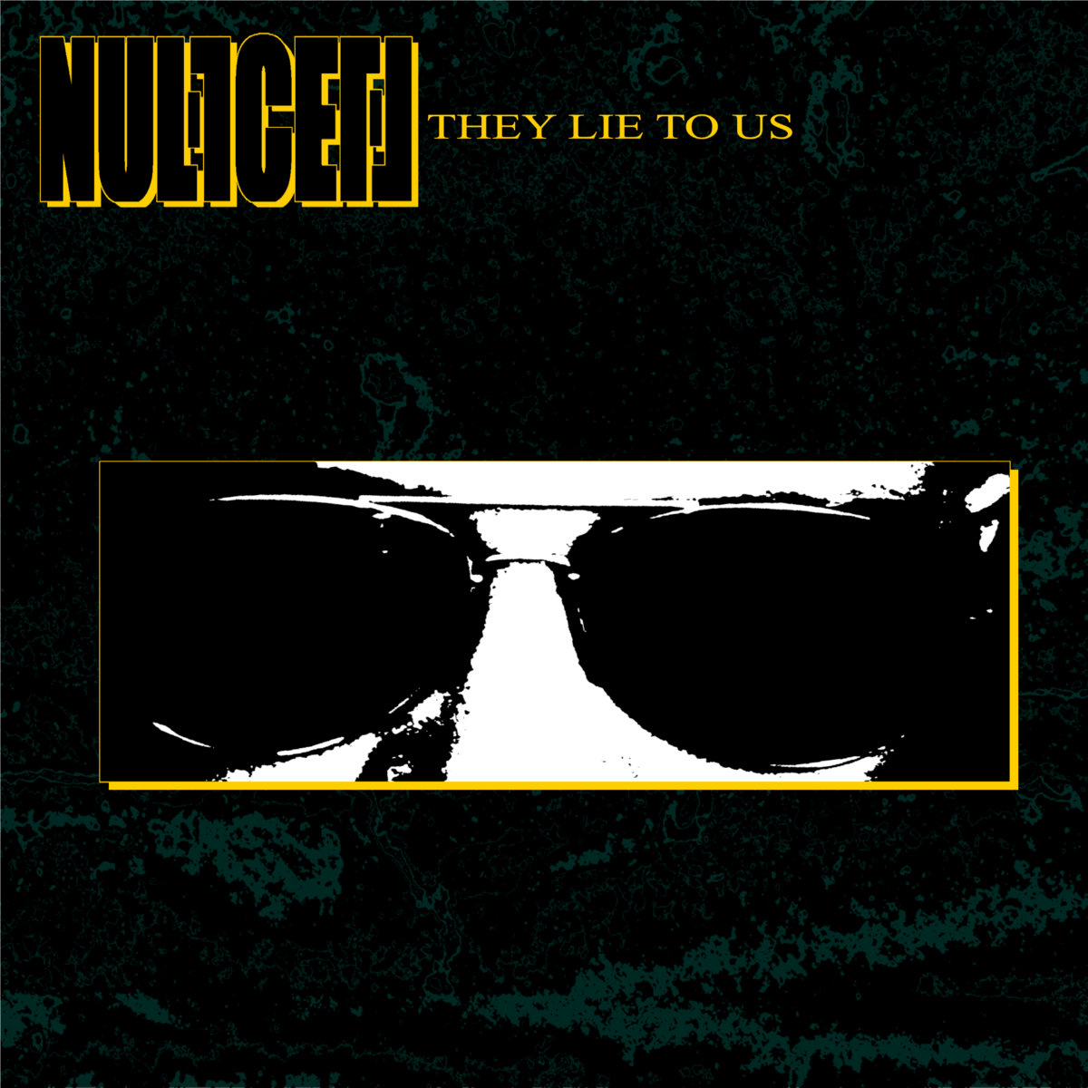They Lie To Us (Single) by Null Cell