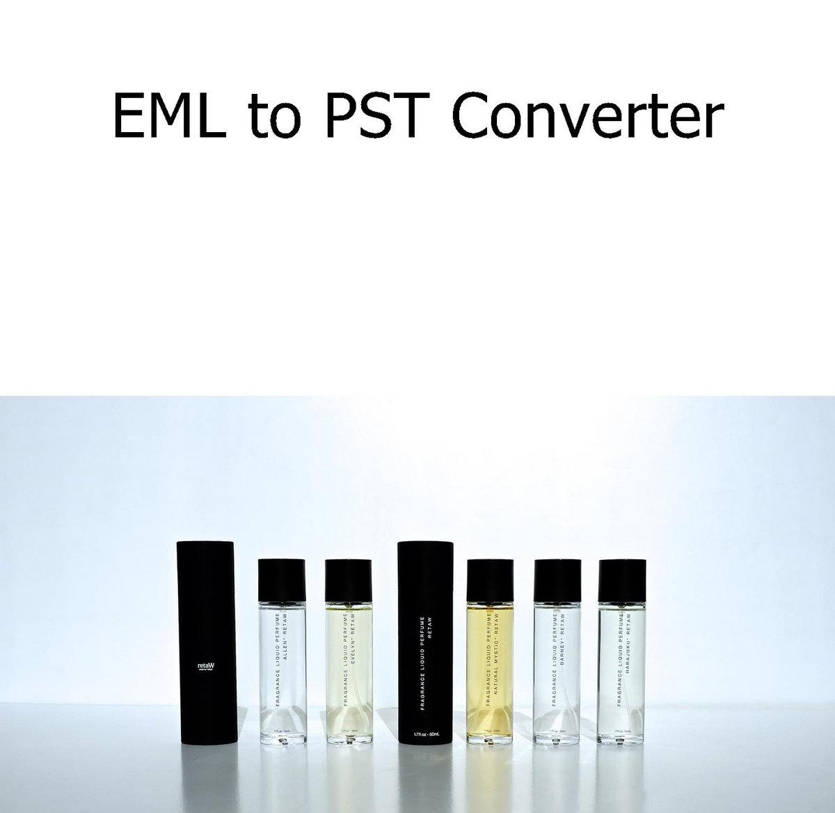 🆒 v 1 1 0 EML to PST Converter where download for El