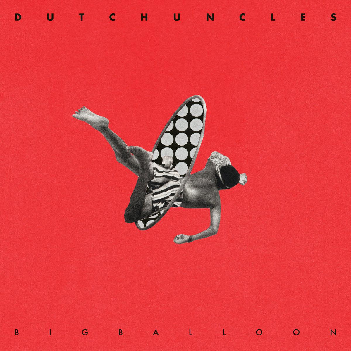 big balloon dutch uncles