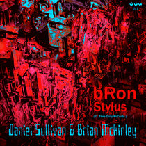 bRon / Stylus EP (ft. Thee Drrty McCurdy) cover art