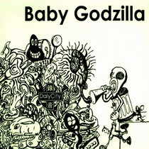 Daly City Presents Baby Godzilla cover art