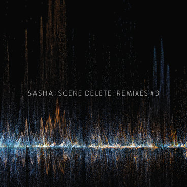 Sasha : Scene Delete Remixes #3 main photo