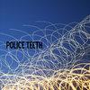 Police Teeth Cover Art