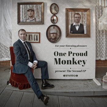 The Second EP by One Proud Monkey