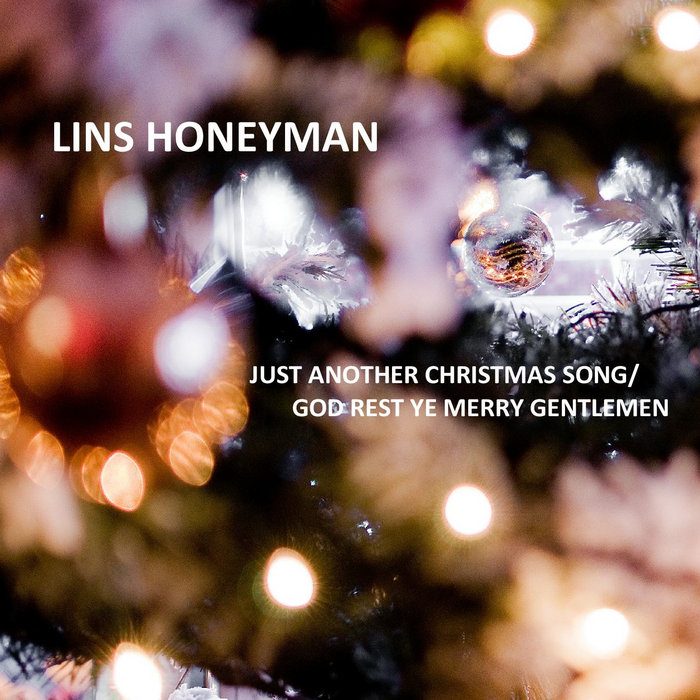 Just Another Christmas Song/God Rest Ye Merry Gentlemen | Lins ...