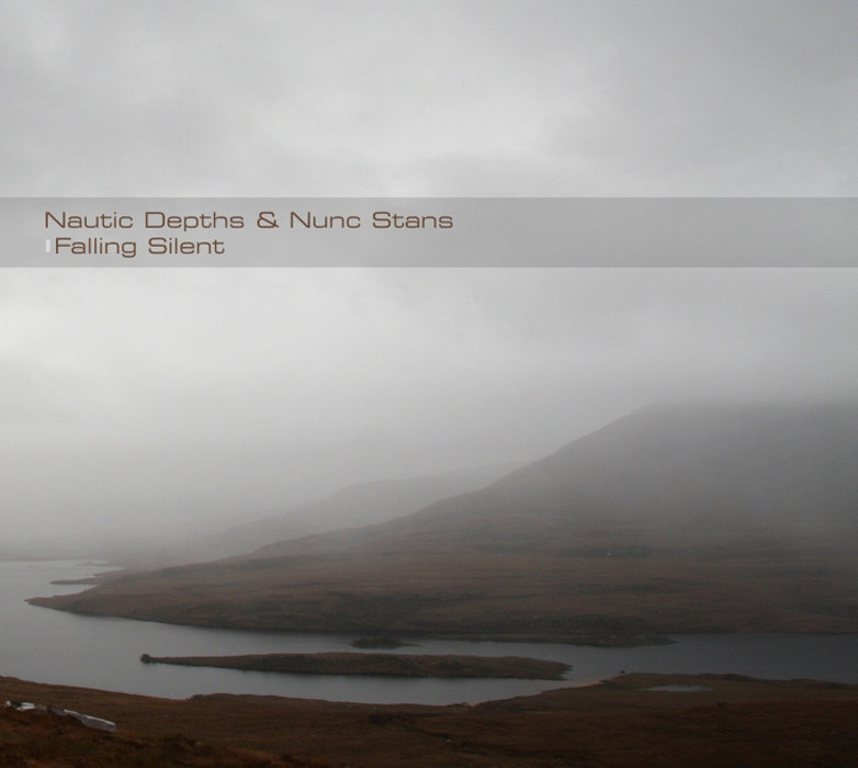 Nautic Depths and Nunc Stans - Falling Silent