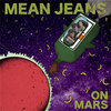 Mean Jeans - On Mars Cover Art