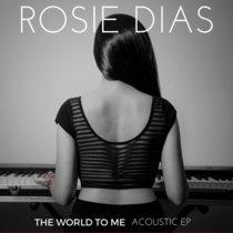 The World To Me (6 SONG EP) + 2 BONUS TRACKS cover art