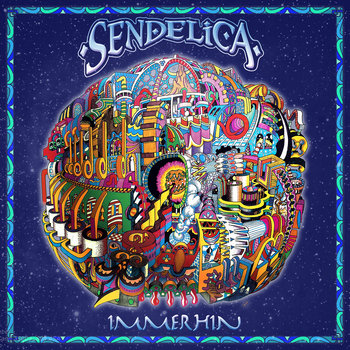 Sendelica - Entering The Rainbow Light