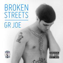 GR Joe - Broken Streets cover art