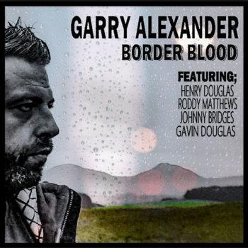 BORDER BLOOD by Garry Alexander