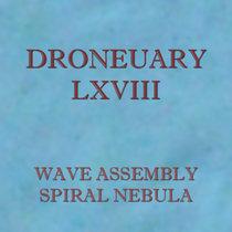 Droneuary LXVIII - Spiral Nebula cover art