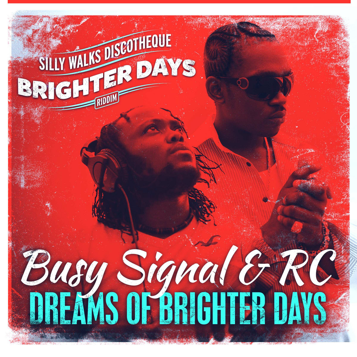 Dreams of Brighter Days (Brighter Days Riddim) | Silly Walks