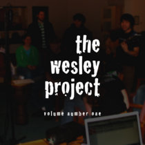 The Wesley Project, v1 cover art