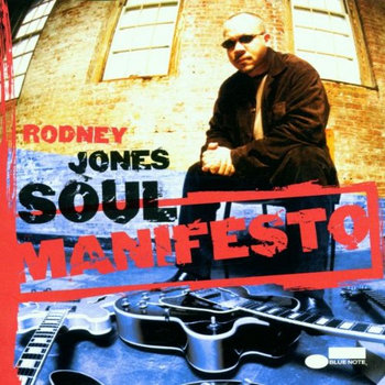 Soul Manifesto by Rodney Jones