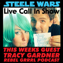 Live Call In Show - Ep 2 : Tracy Gardner - Rogue One's Empire Magazine cover, differences in J.J. Abrams and Gareth Edwards & much more ADVERT FREE cover art