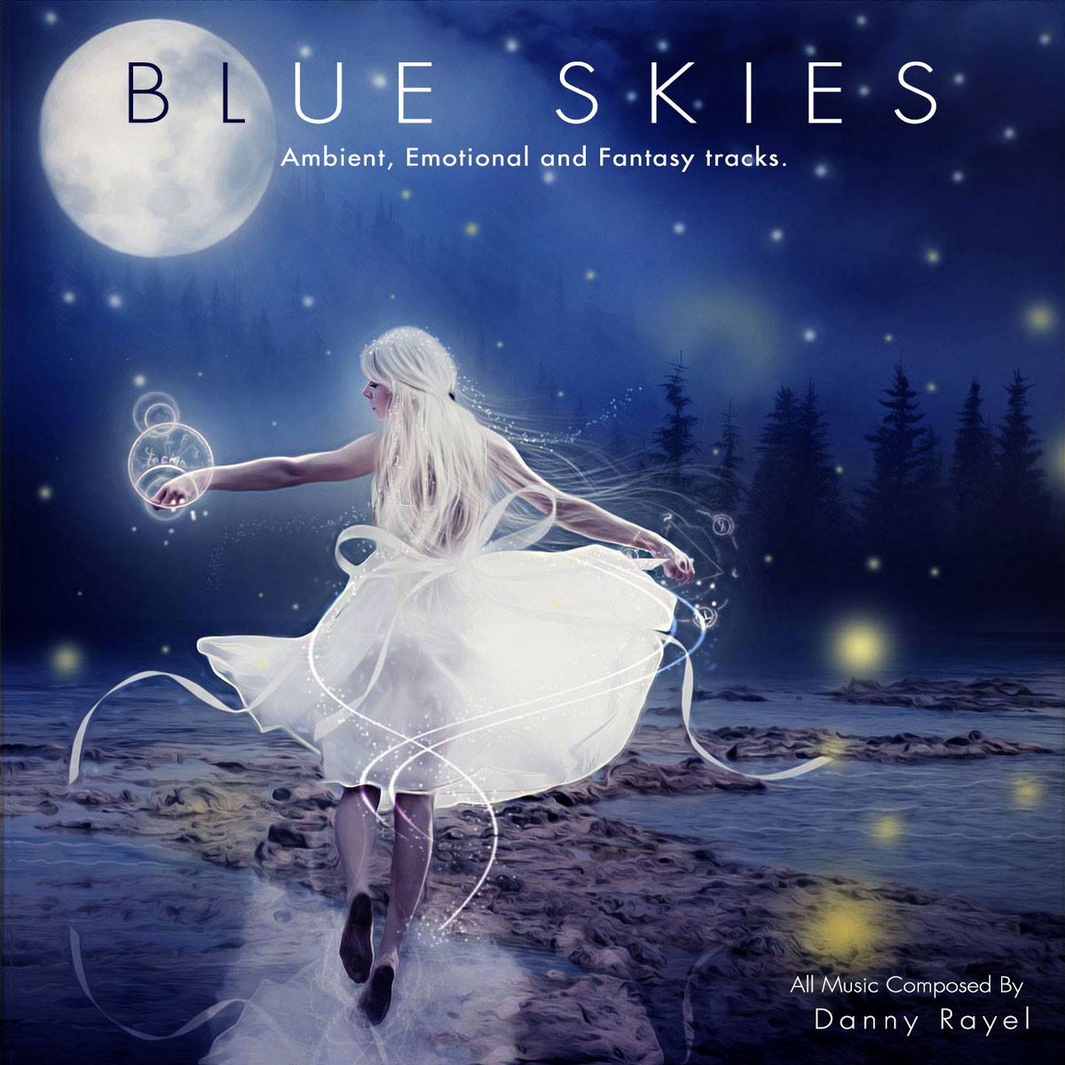 Blue Skies - Ambient, Emotional And Fantasy Tracks {Album