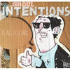 """ghoul intentions 7"""" Cover Art"""