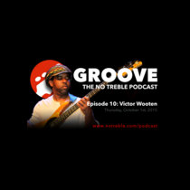 Groove – Episode #10: Victor Wooten cover art