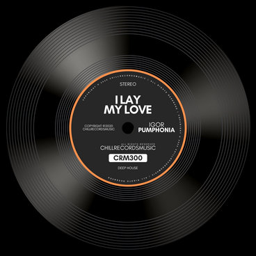 Igor Pumphonia - I Lay My Love (Single) main photo