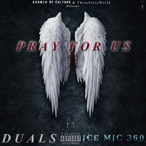 Pray For Us ft Ice Mice 360 (Single) cover art