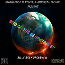 Billy Boi X ProdBy:Q - End Of The Beginning EP cover art