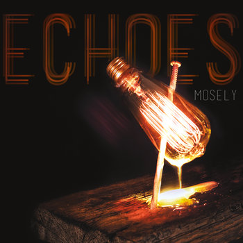 Echoes by Mosely
