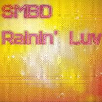 SMBD Rainin' Luv EP cover art