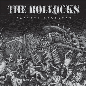 THE BOLLOCKS ? SOCIETY COLLAPSE