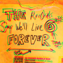 The Records Say We'll Live Forever cover art