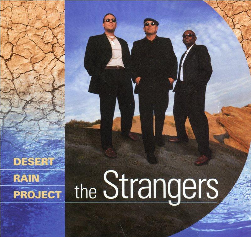 Desert Rain Project | The Strangers