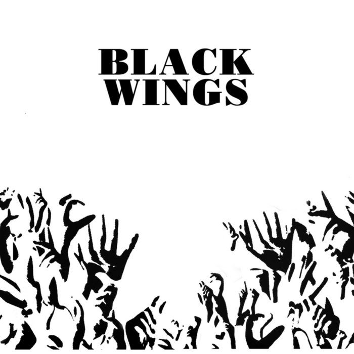 Black Wings | His Name Is Alive