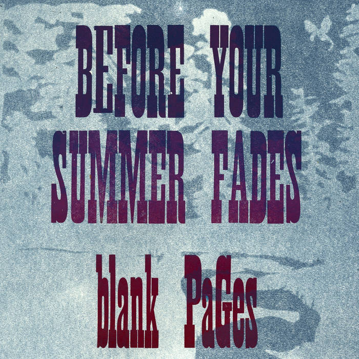 Before Your Summer Fades