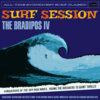 "The BRADIPOS IV ""Surf Session"""
