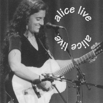 Alice Live by Alice DiMicele