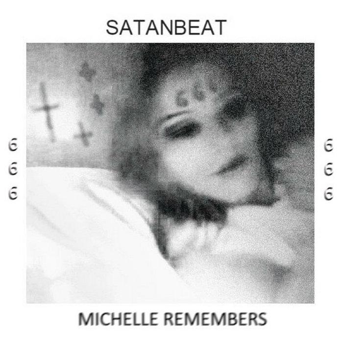MICHELLE REMEMBERS | SATANBEAT