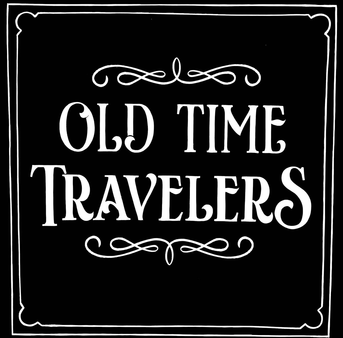 Image of: Image By Old Time Travelers Bandcamp Old Time Travelers