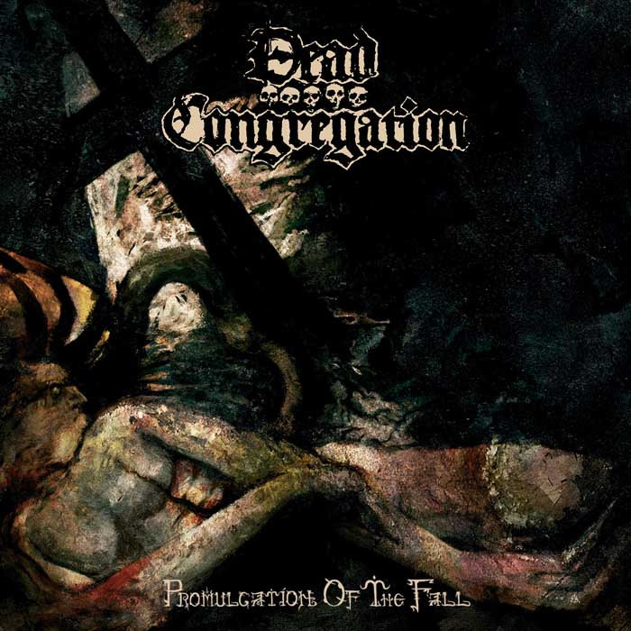 Promulgation of the Fall, by Dead Congregation