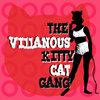 """The Villainous Kitty Cat Gang 7"""" VINYL Cover Art"""