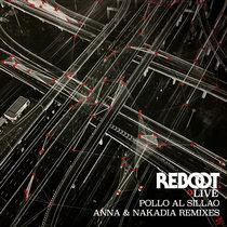 Pollo al Sillao (ANNA & Nakadia Remixes) cover art