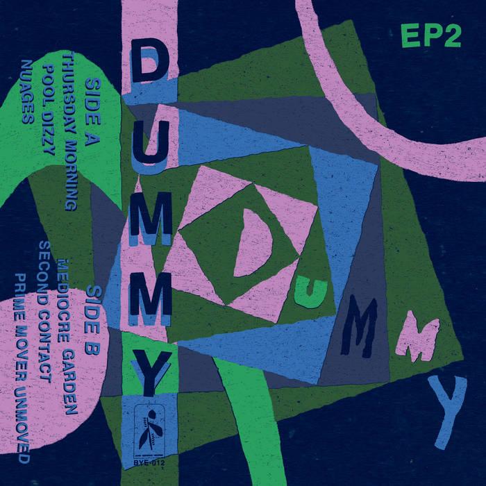 Get Dummy ~ EP2 via Bandcamp New or Used via Amazon