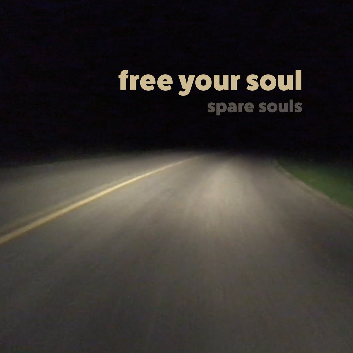 Free Your Soul by Spare Souls