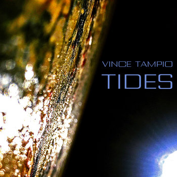 Tides by Vince Tampio
