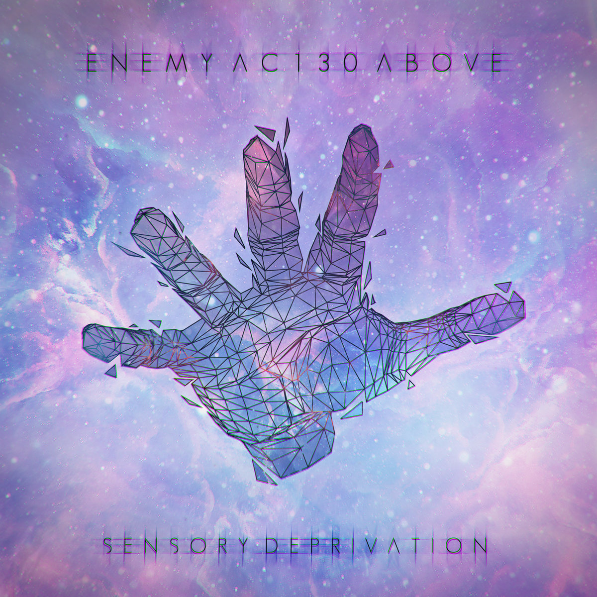 ENEMY AC130 ABOVE - Sensory Deprivation [single] (2016)